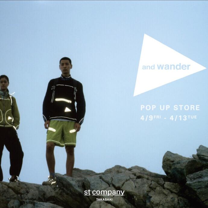 and wander POP UP STORE / @st company takasaki 2nd anniversary