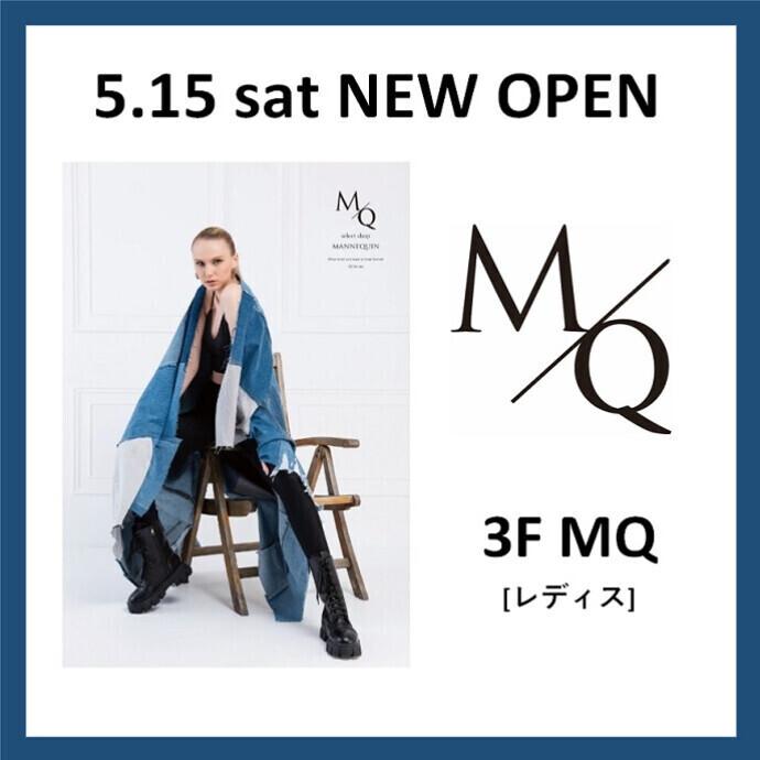 3F MQ NEW OPEN!