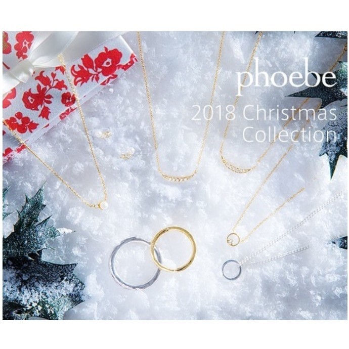 phoebe 2018 Xmas Collection 先行予約【第1弾】