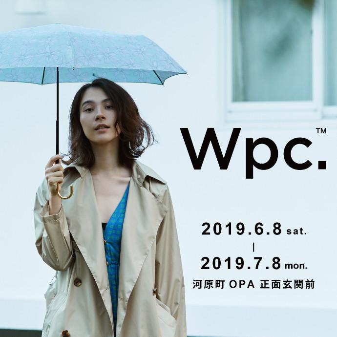 期間限定!! 1Fイベントスペース「Wpc.」