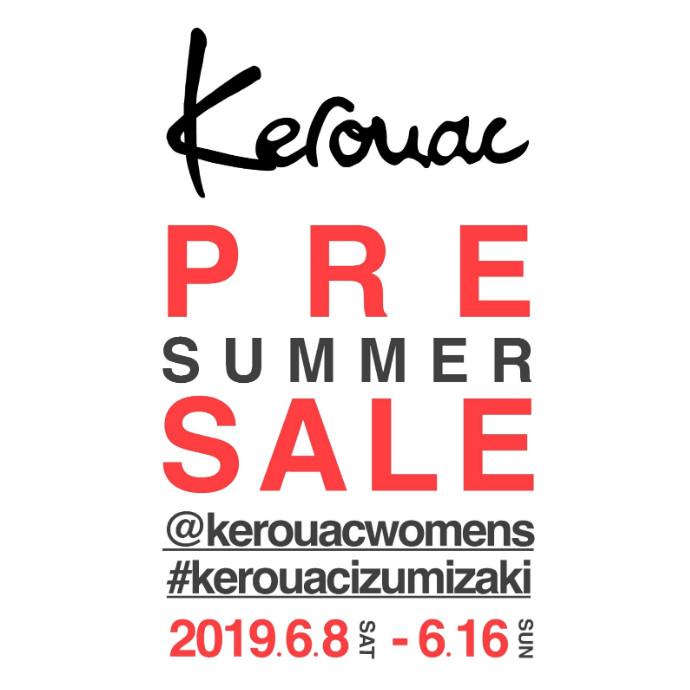 Kerouac PRE SUMMER SALE 2019