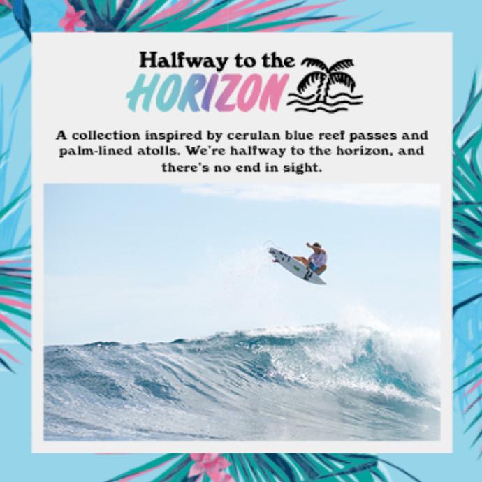 "BILLABONG ""Halfway to the"" HORIZON"