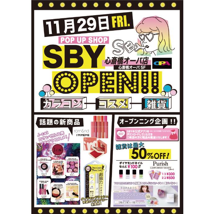 SBY(エスビーワイ)*11/29(金)NEW OPEN