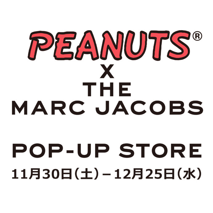 """THE MARC JACOBS×PEANUTS""POP-UP STORE"
