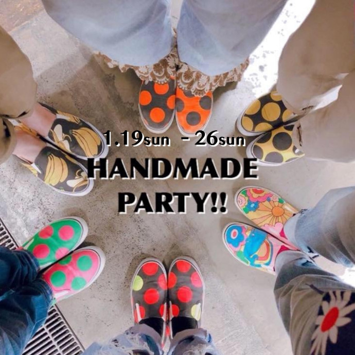 【POP UP SHOP】1.19sun OPEN HANDMADE  PARTY