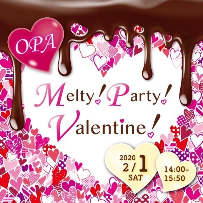OPA   Melty!Party!Valentine!