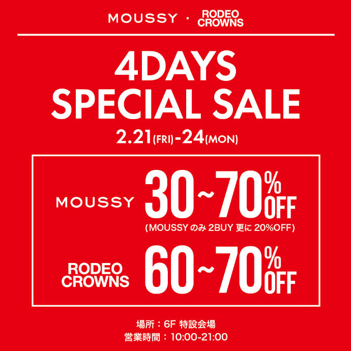 MOUSSY RODEOCROWNS 4DAYS SPECIAL SALE