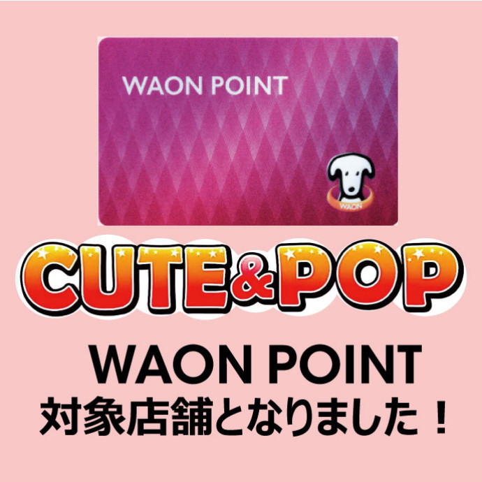 NEW SHOP 3F 「CUTE & POP」