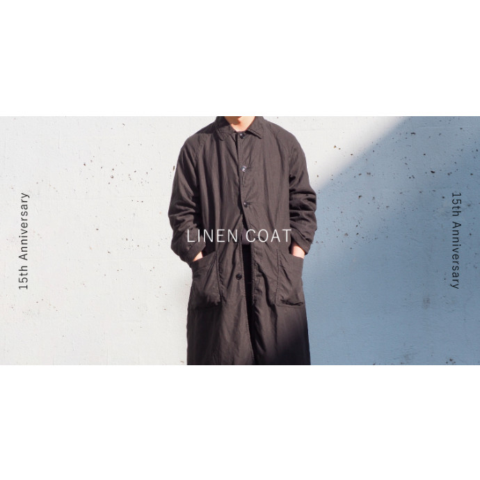 :: 15th Anniversary LINEN COAT ::