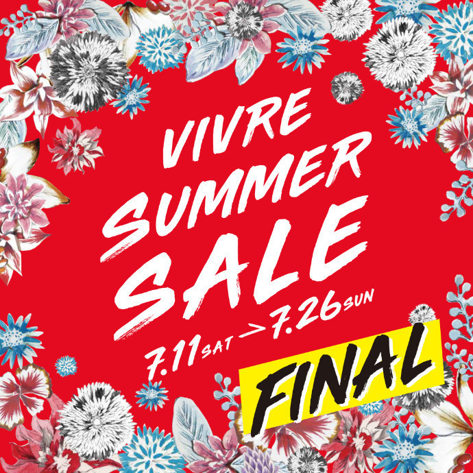 VIVRE FINAL SUMMER  SALE