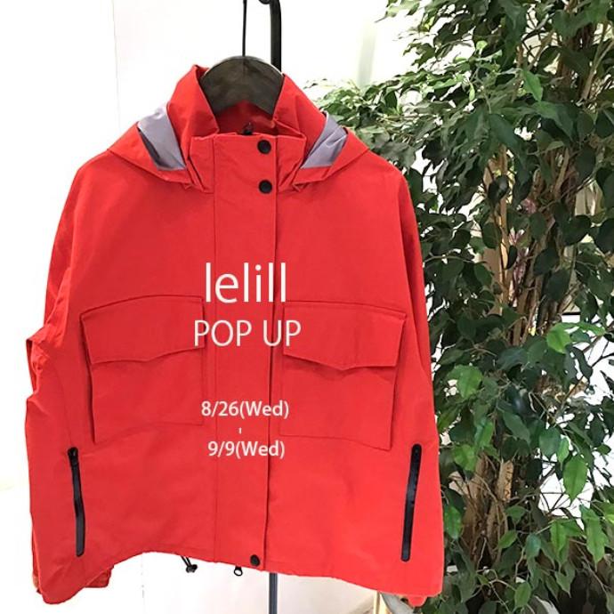 イベント告知!!  lelill POP UP