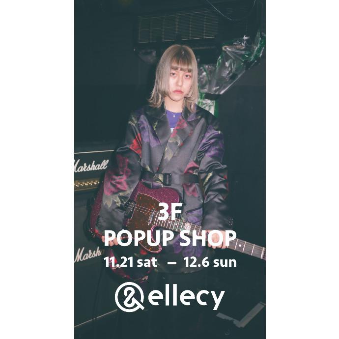 & ellecy(アンドエルシー)*11/21(土)~12/6(日) 期間限定SHOP
