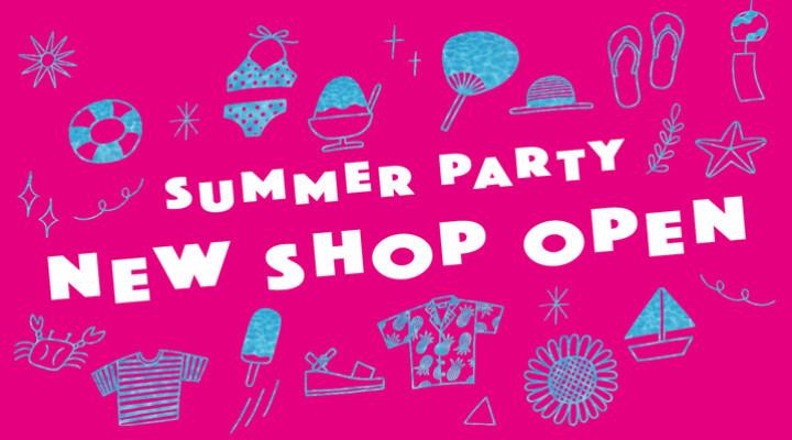 NEW&POP UP SHOP! 続々オープン!