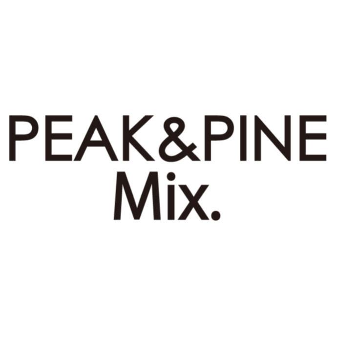 PEAK&PINE Mix.(ピーク&パイン ミックス)