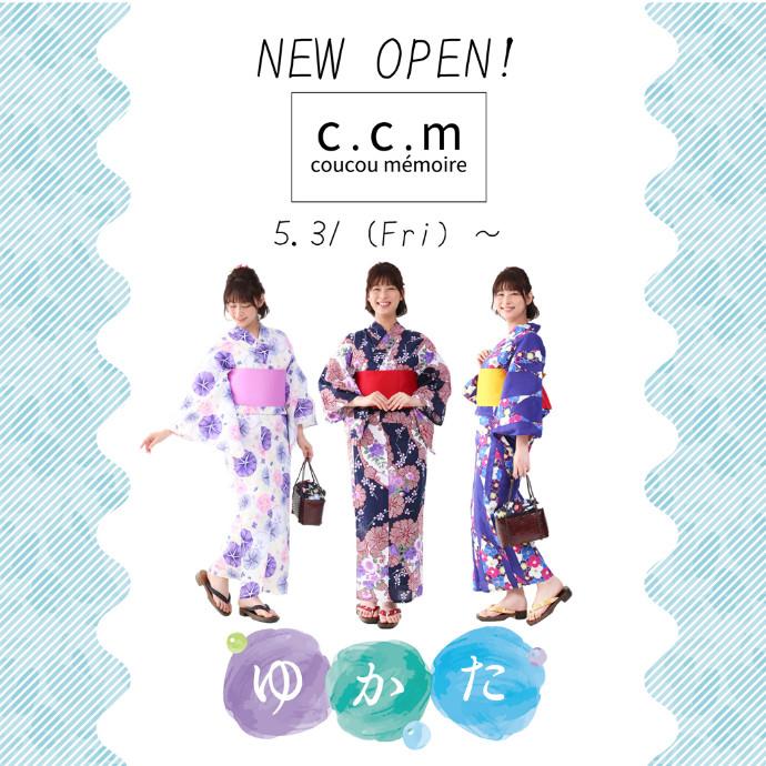 c.c.m(シーシーエム) 5/31NEW OPEN!