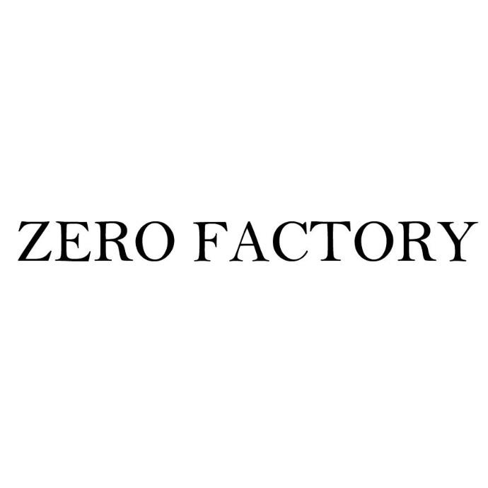 ZERO FACTORY