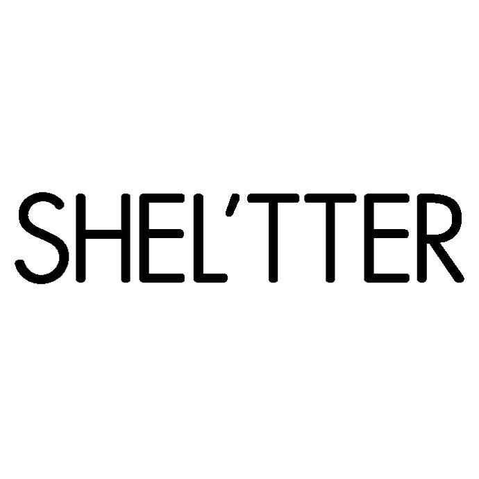 SHEL'TTER(シェルター)