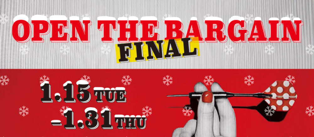 OPEN THE BARGAIN FINAL!