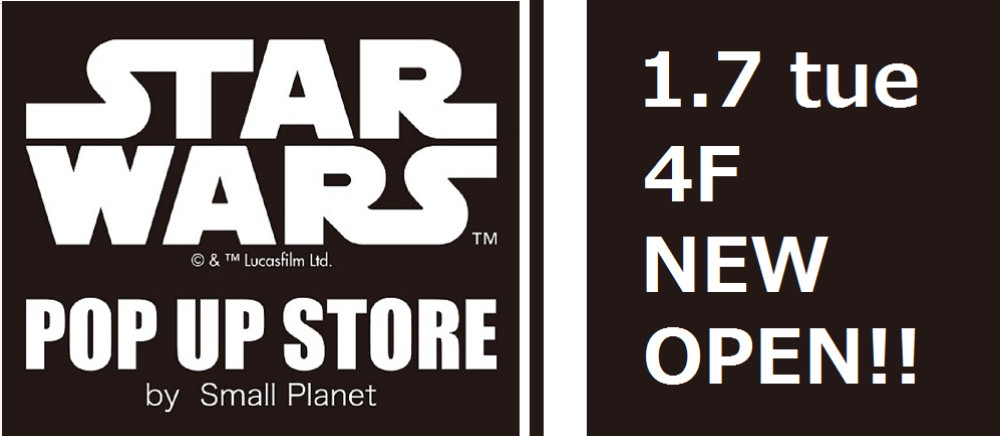 STARWARS POPUPSTORE NEW OPEN