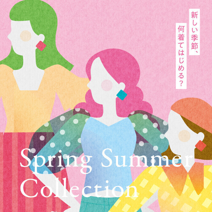 SPRING COLLECTION第2弾