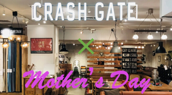 CRASH GATE✕mother's Day