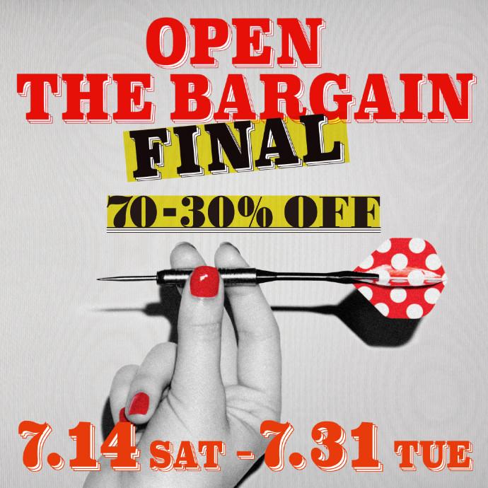 OPEN THE BARGAIN FINAL開催