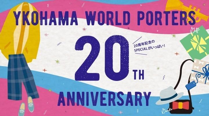 YOKOHAMA WORLDPORTERS 20TH ANNIVERSARY